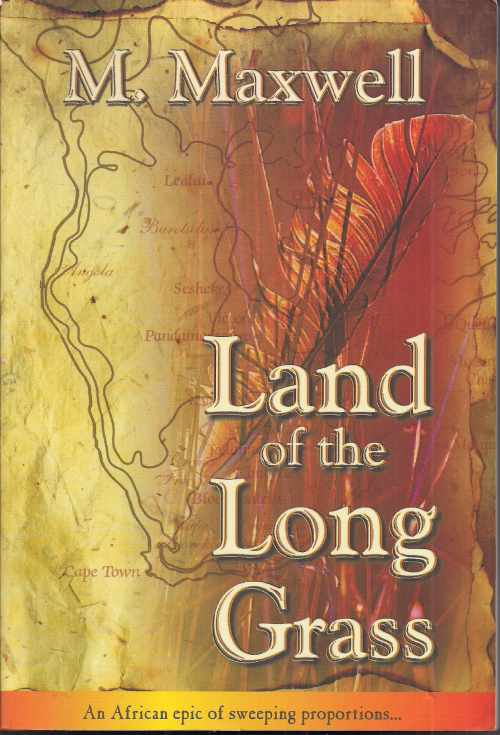 Land of the Long Grass M. Maxwell