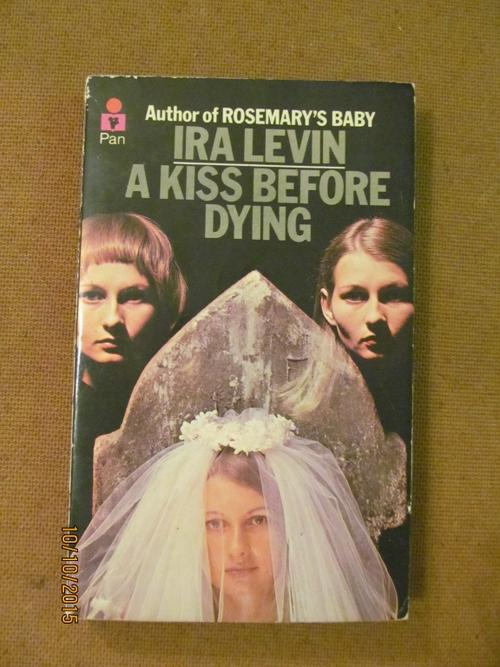 a book analysis on a kiss before dying by ira levin A kiss before dying 9781849015912 ira levin little, brown book group 2011 | cheap used books from world of bookscom.