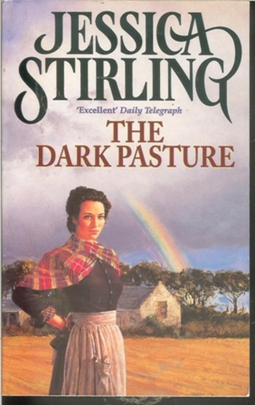 Dark Pasture Jessica Stirling