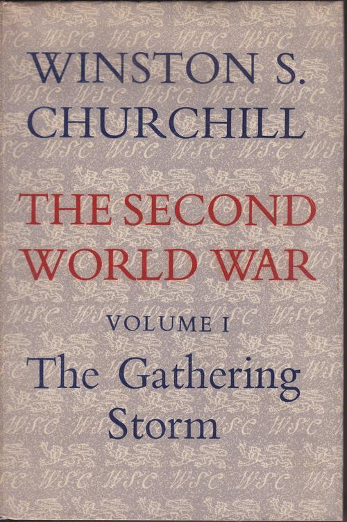 the gathering storm by winston churchill essay This article documents the career of winston churchill in parliament from its  beginning in 1900  of essays thoughts and adventures) involved  abandoning universal suffrage, a return to a property franchise,  in the index to  the gathering storm, churchill's first volume of his history of world war ii, he  records baldwin.