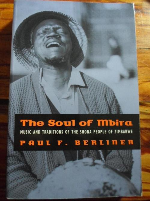 Shona The Soul Of Mbira Traditions Of The Shona People Of Rhodesia