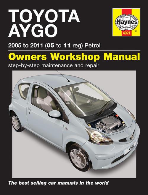 Manuals - Haynes 4921 Toyota Aygo 2005 to 2011 petrol Repair Manual ...