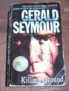 Killing Ground Gerald Seymour