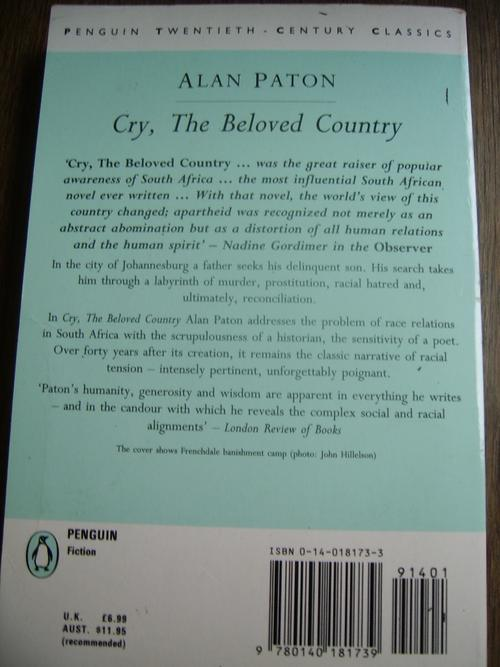 an analysis of south africa in cry the beloved country by alan paton 6 p r e s t w i c k ho u s e, in c multiple critical perspectives cry, the beloved country general introduction to the work introduction to cry, the beloved country c ry, the beloved country, by alan paton, is set in south africa in the 1940s and depicts a country.