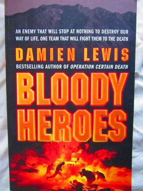 Bloody Heroes Damien Lewis