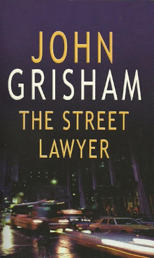 the street lawyer by john grisham America's most popular author is arguably its most popular crusader as well,  tilting his pen against myriad targets, including big law (the firm, etc), big  tobacco.
