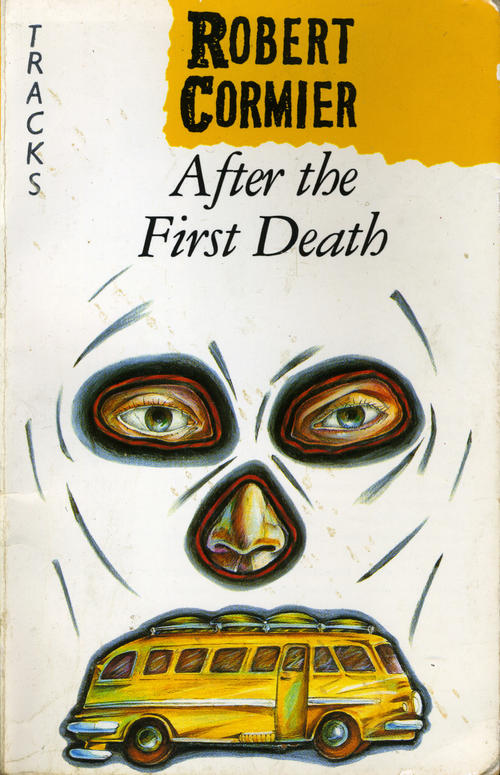 after the first death by robert cor after the first death by robert cormier essays