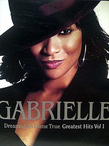 Gabrielle - Dreams Can Come True - Greatest Hits Vol 1