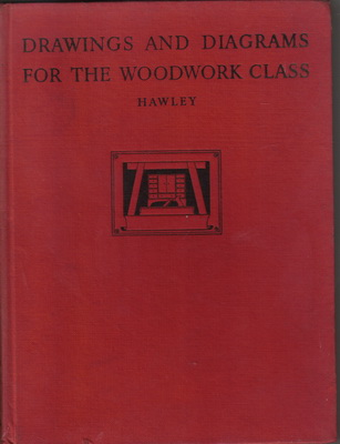 Drawings and Diagrams for the Woodwork Class F.L. Hawley