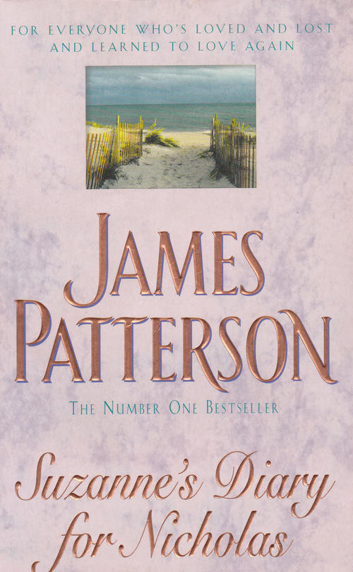 suzannes diary for nicholas the literary Suzannes diary for nicholas by james patterson available in trade paperback on powellscom, also read synopsis and reviews katie wilkinson has found the perfect man at last--but one day, he disappears, leaving behind only a.