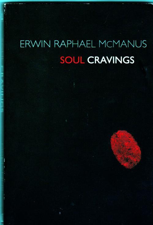 Soul Cravings Erwin Raphael McManus