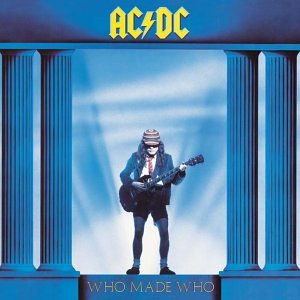 899544_110220111400_acdc_-_who_made_who.