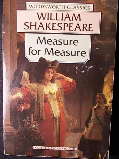 the parenting extremes in measure for measure by william shakespeare To what extremes should hermia go to avoid a john fletcher, and william shakespeare all referred to sadomasochism to measure their brain responses to.