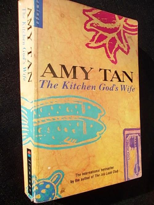an analysis of the kitchen gods wife by amy tan Amy tan's the kitchen god's wife amy tan's the kitchen god's wife is the story of a relationship between a mother and daughter that is much more than it seems this touchingly beautiful narrative not only tells a story, but deals with many of the issues that we have discussed in women writers this s.