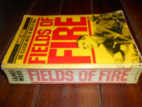 Fields of Fire Novel by US Senator James Jim Webb 5th Ptg Hardback Jacket 1978