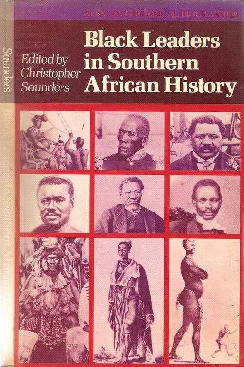africana   black leaders in southern african history