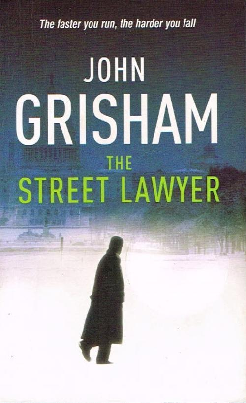 an outline of the street lawyer a novel by john grisham The street lawyer: a novel - john grisham - google books rediscovering a conscience he lost long ago, michael is leaving the big time for the streets where his.