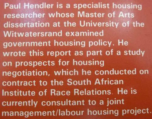 Urban Policy And Housing: Case Studies On Negotiations In PWV Townships  - Paul Hendler, 1988 - South African Institute Of Race Relations