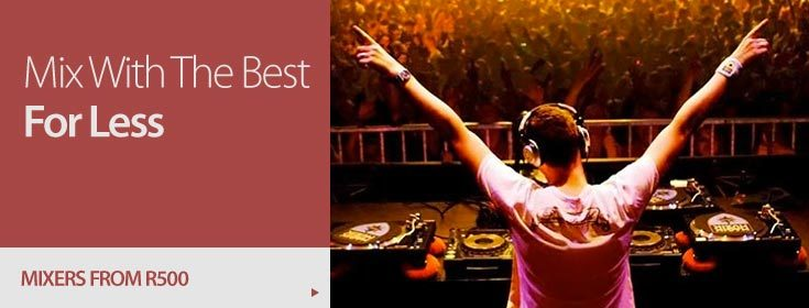 DJ Mixers - Mix with the best for less